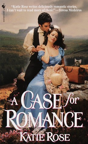 A Case For Romance: A Loveswept Historical Romance  by  Katie Rose