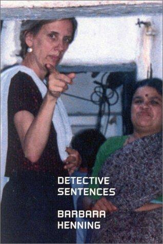 Detective Sentences Barbara Henning