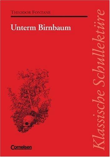 Unterm Birnbaum Theodor Fontane