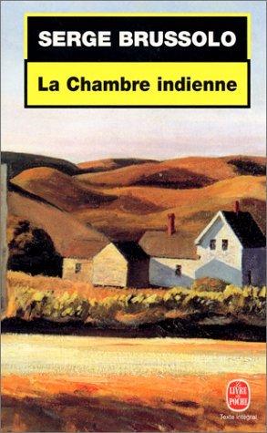 La Chambre Indienne  by  Serge Brussolo