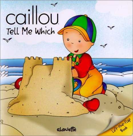 Caillou Tell Me Which  by  Fabien Savary