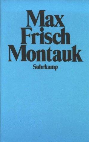 Montauk: Eine Erzählung Max Frisch