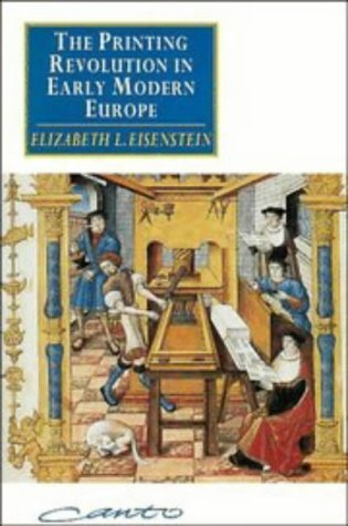 The Printing Revolution In Early Modern Europe Elizabeth L. Eisenstein