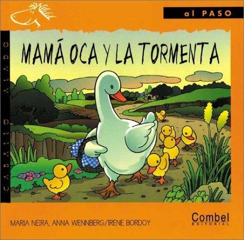 Mama Oca Y LA Tormenta / Mother Goose and the Storm  by  María Neira
