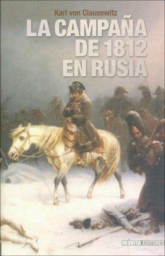 La Campana de 1812 En Rusia Carl von Clausewitz