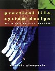 Practical File System Design with the Be File System  by  Dominic Giampaolo