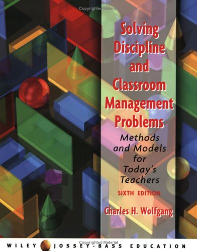 School For Young Children: Developmentally Appropriate Practices  by  Charles H. Wolfgang