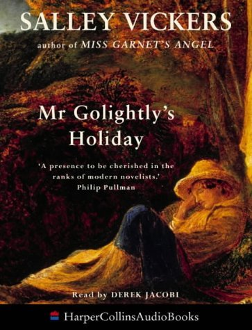 Mr.Golightlys Holiday  by  Salley Vickers