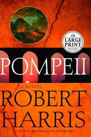Pompeii (Harris, Robert  by  Robert   Harris
