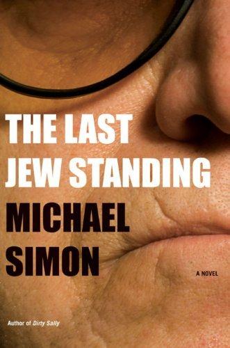 The Last Jew Standing (Dan Reles, #4) Michael Simon
