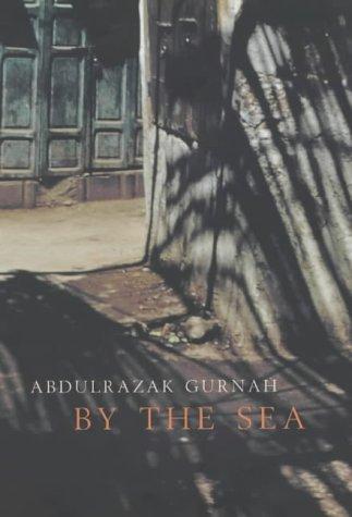 By The Sea  by  Abdulrazak Gurnah