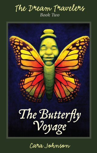 The Butterfly Voyage Cara Johnson
