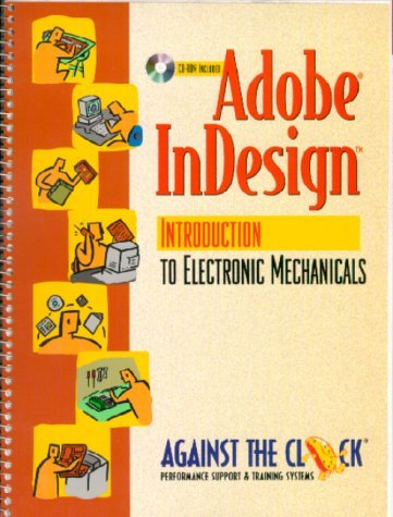 Adobe In Design: Creating Electronic Mechanicals  by  Against the Clock