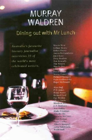 Dining Out With Mr Lunch  by  Murray Waldren
