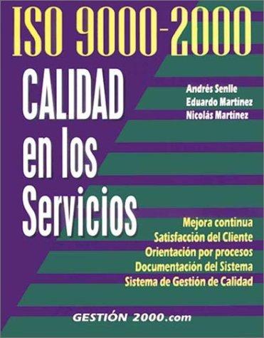 ISO 9000-2000 Calidad En Los Servicios Andrés Senlle