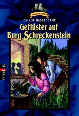 Geflüster auf Burg Schreckenstein (Burg Schreckenstein, #27)  by  Oliver Hassencamp