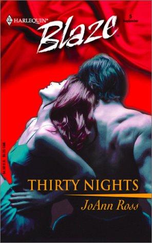 Thirty Nights  by  JoAnn Ross
