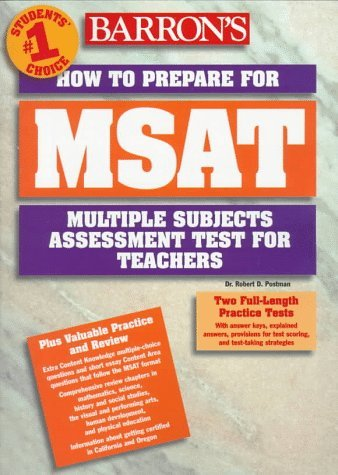 Barrons Msat: How To Prepare For The Multiple Subjects Assessment For Teachers Robert D. Postman