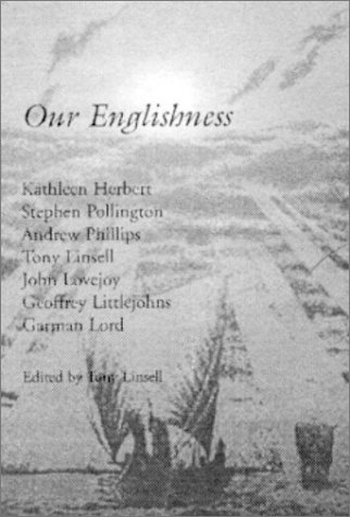 Our Englishness  by  Tony Linsell