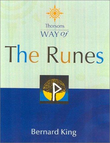 Way Of The Runes  by  Bernard King