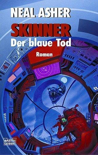 Skinner. Der blaue Tod. (Spatterjay, #1) Neal Asher