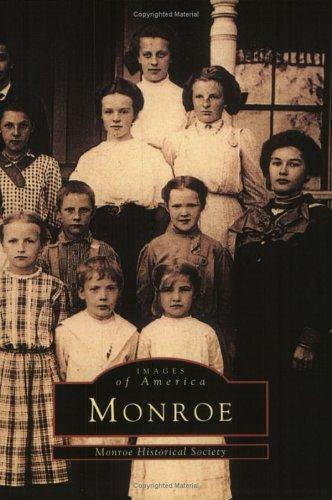 Monroe  by  Monroe Historical Society