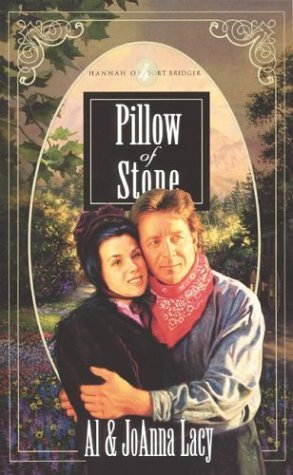Pillow of Stone (Hannah of Fort Bridger Series #4)  by  Al Lacy