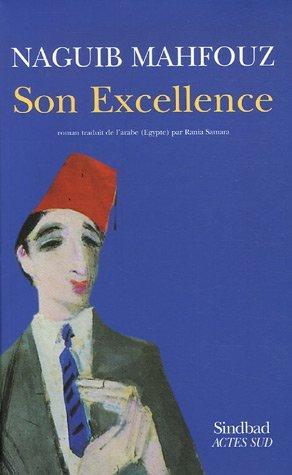 Son Excellence  by  Naguib Mahfouz