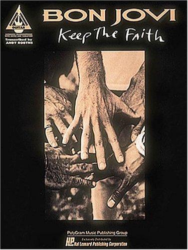Bon Jovi - Keep the Faith*  by  Jon Bon Jovi