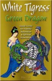 White Tigress, Green Dragon  by  Hsi Lai