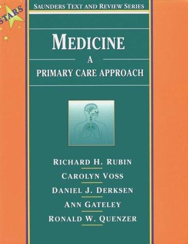Medicine: A Primary Care Approach Richard H. Rubin
