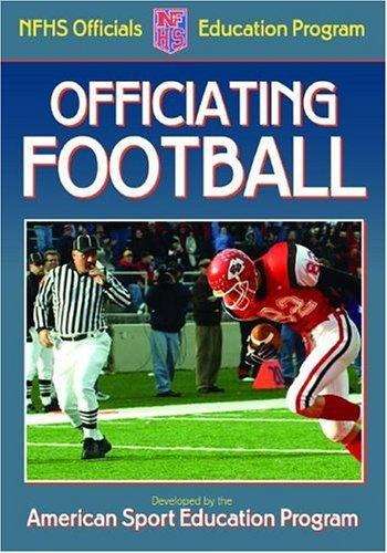 Officiating Football  by  American Sport Education Program