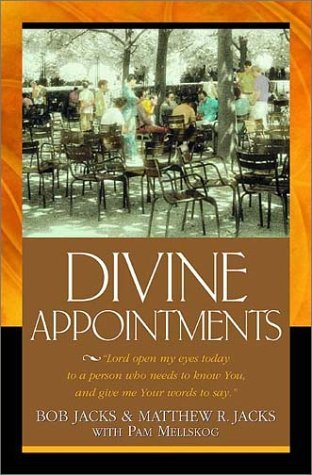 Divine Appointments  by  Bob Jacks