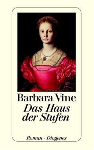 Das Haus der Stufen Barbara Vine