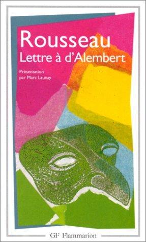 Lettre à M. dAlembert sur les spectacles  by  Jean-Jacques Rousseau