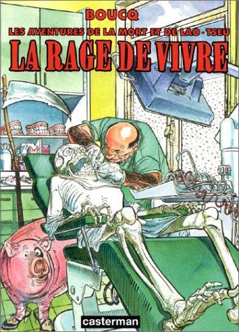 La Rage De Vivre  by  François Boucq