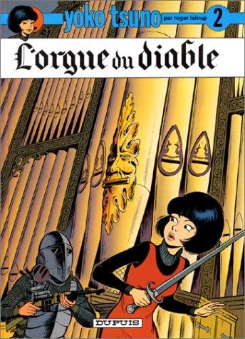 Lorgue du diable (Yoko Tsuno, #2) Roger Leloup