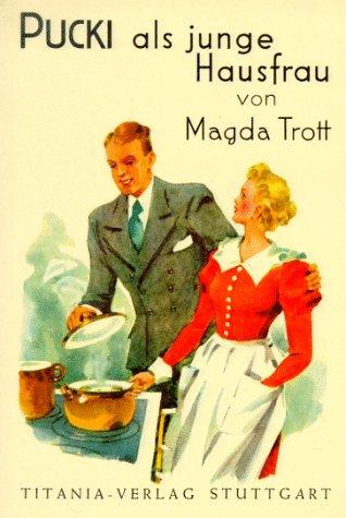 Pucki als junge Hausfrau  by  Magda Trott
