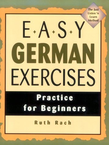 Easy German Exercises: Practice For Beginners Ruth Rach