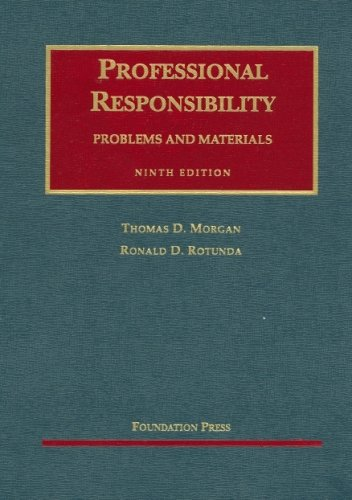 2006 Selected Standards On Professional Responsibility Thomas D. Morgan