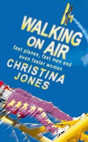 Walking on Air Christina Jones
