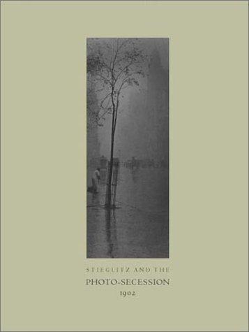 Stieglitz and the Photo-Secession, 1902 William Innes Homer