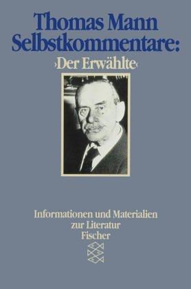 Selbstkommentar: Der Erwählte. ( Literaturwissenschaft).  by  Thomas Mann