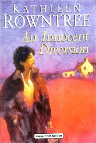 An Innocent Diversion Kathleen Rowntree