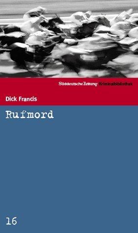 Rufmord Dick Francis