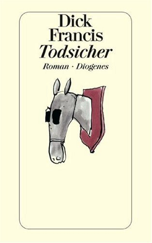 Todsicher  by  Dick Francis