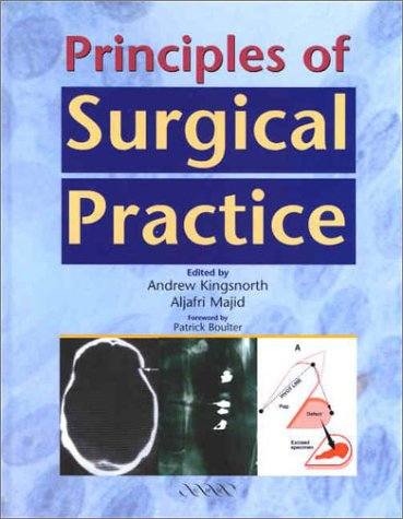 Principles Of Surgical Practice Andrew Kingsnorth