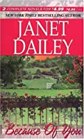 Because of You (2 in 1): Indy Man / Homeplace  by  Janet Dailey