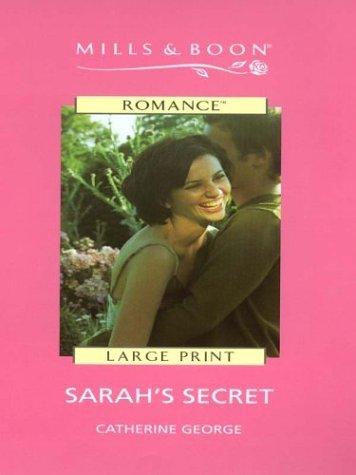 Sarahs Secret (Romance Large Print #1553) Catherine George