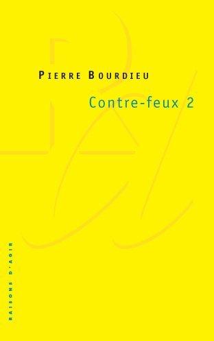 Contre-Feux 2: Pour un mouvement social europeén  by  Pierre Bourdieu